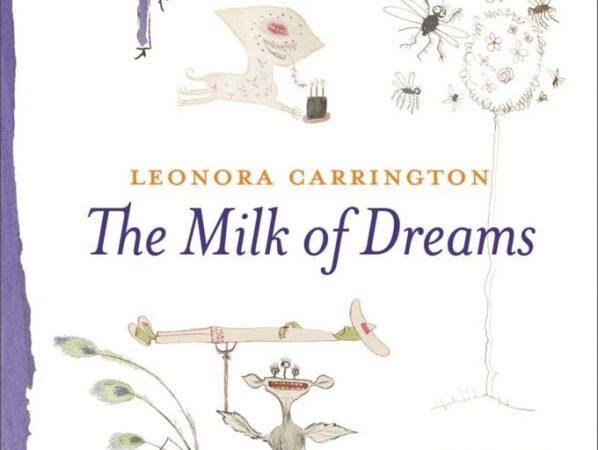 «Молоко снов» Леоноры Каррингтон — тема 59-й Венецианской биеннале